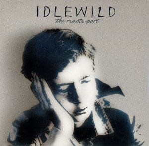 Idlewild-The-Remote-Part-480469